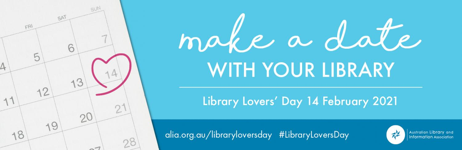 Mark February 14 in your calendar. Go to alia.org.au/libraryloversday